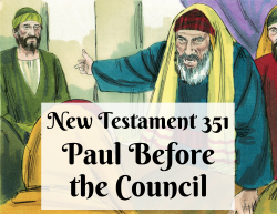 NT 351 - Paul Before the Council