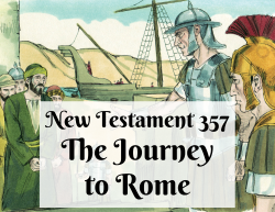 NT 357 - The Journey to Rome
