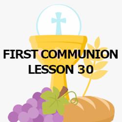 First Communion - Lesson 30 - Prayer