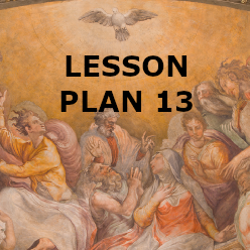 Confirmation - Lesson Plan 13