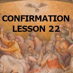 Confirmation - Lesson 22 - The Beatitudes