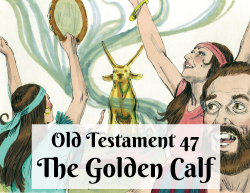 OT 047 - The Golden Calf