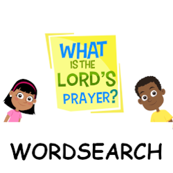 What is the Lord's Prayer? - Wordsearch