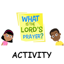 What is the Lord's Prayer? - Activity