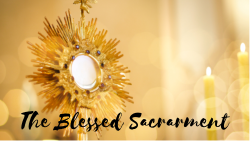 April - The Blessed Sacrament