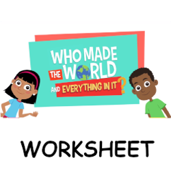 Adventure Catechism Lesson 01 - Who Made the World? - Worksheet