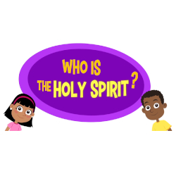 Adventure Catechism Lesson 04 - Who is the Holy Spirit?
