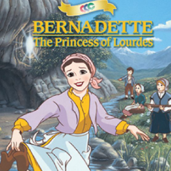 Bernadette - The Princess of Lourdes