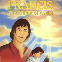 Francis - The Knight of Assisi