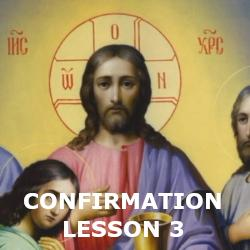 Confirmation - Lesson 03 - Who is Jesus?