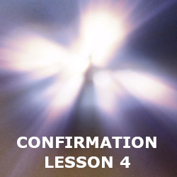 Confirmation - Lesson 04 - The Trinity