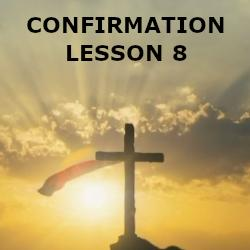 Confirmation - Lesson 08 - Redemption