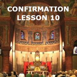 Confirmation - Lesson 10 - The Church
