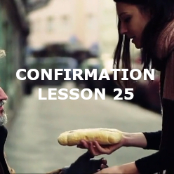 Confirmation - Lesson 25 - Social Justice