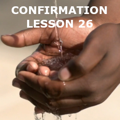 Confirmation - Lesson 26 - Corporal Works of Mercy