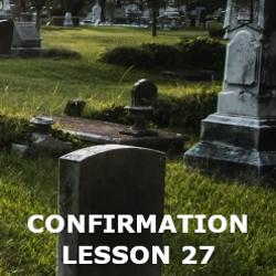 Confirmation - Lesson 27 - Spiritual Works of Mercy