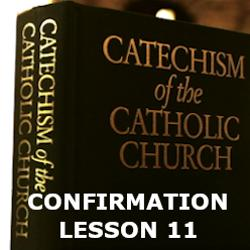 Confirmation - Lesson 11 - The Teaching Church