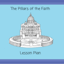 The Virtues and the Gifts of the Holy Spirit - Lesson Plan - Grades 6-8