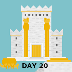 Day 20 - The First Temple is Built
