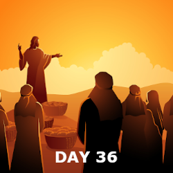 Day 36 - Annunciation; Baptism of Jesus; Sermon on the Mount; Keys to Peter