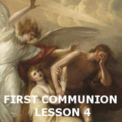 First Communion - Lesson 04 - Original Sin