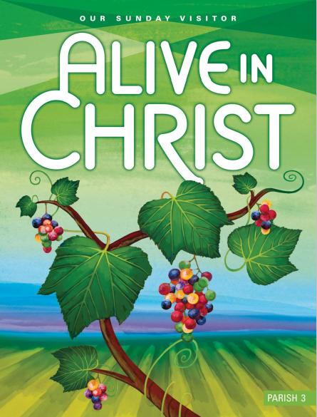 Alive In Christ Parish Grade 3