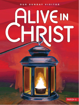 Alive In Christ Parish Grade 6