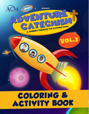 Adventure Catechism Volume 3