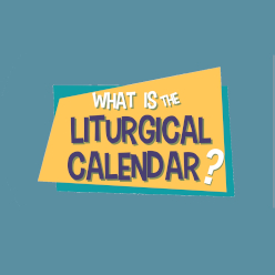 Adventure Catechism Lesson 32 - What is the Liturgical Calendar?