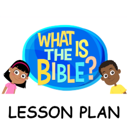What is the Bible? - Lesson Plan