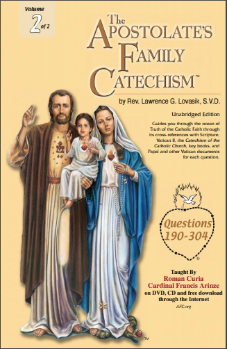 THE APOSTOLATE'S FAMILY CATECHISM Volume 2