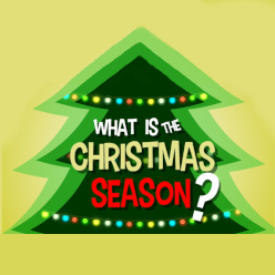 Adventure Catechism Lesson 39 - What is the Christmas Season?