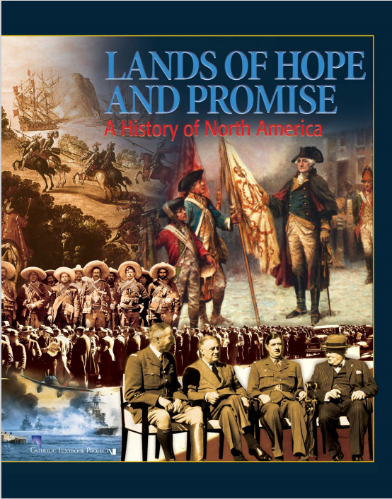 LANDS OF HOPE AND PROMISE A History of North America