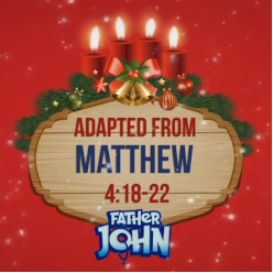 Advent with Father John 02 - FIRST MONDAY