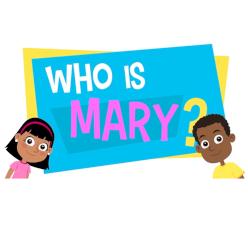 Adventure Catechism Lezzjoni 03 - Min hi Marija?
