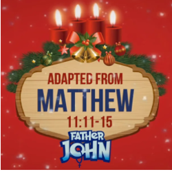 Advent with Father John 12 - SECOND THURSDAY