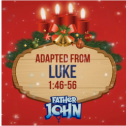 Advent with Father John 24 - FOURTH TUESDAY