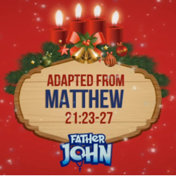Advent with Father John 16 - THIRD MONDAY