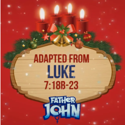 Advent with Father John 18 - THIRD WEDNESDAY
