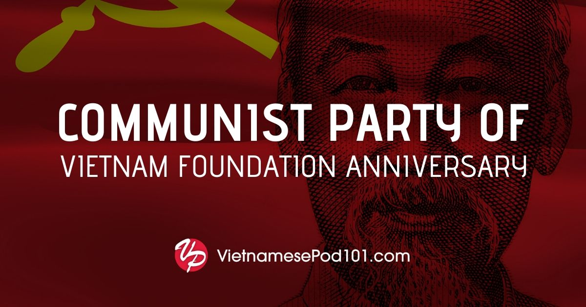 Communist Party of Vietnam Foundation Anniversary