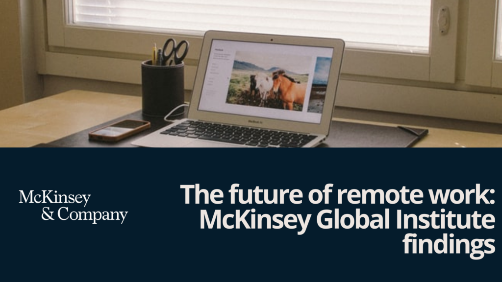 The future of remote work: McKinsey Global Institute findings