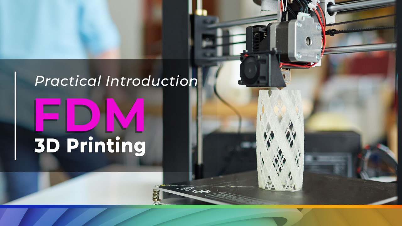 Introduction to FDM 3D Printing