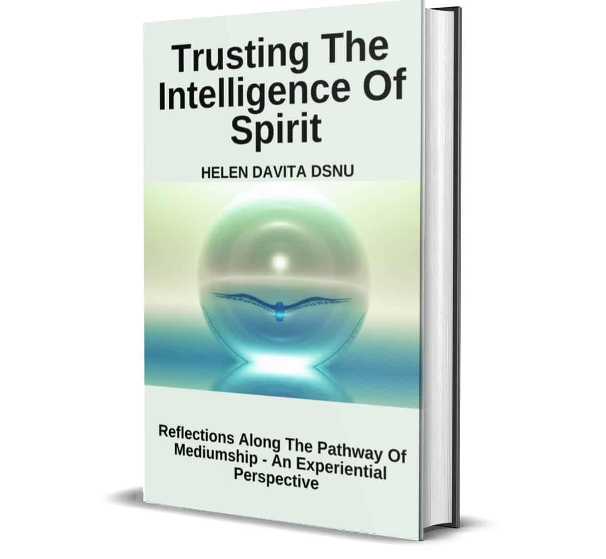 Trusting the intelligence of spirit eBook