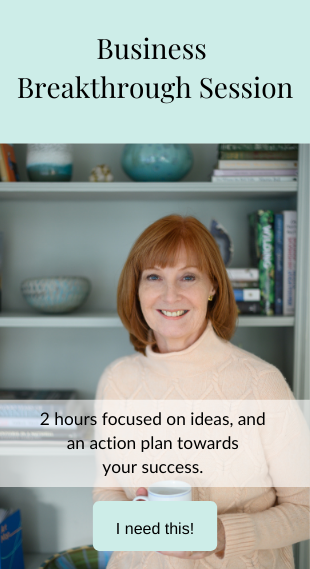 Business Breakthrough Session: 2 hours focused on ideas, and an action plan towards your success - I need this - click here to book now - before hover