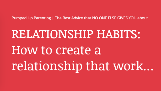 Relationship Habits: How to create a relationship that works