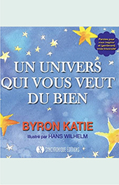 Un univers qui vous veut du bien Byron Katie
