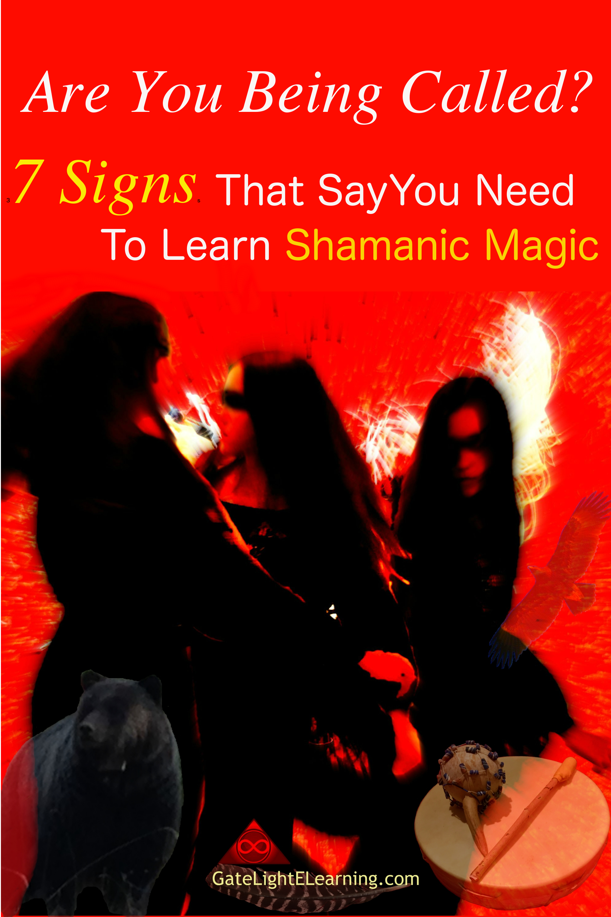 7 signs that say you need to learn shamanic magic