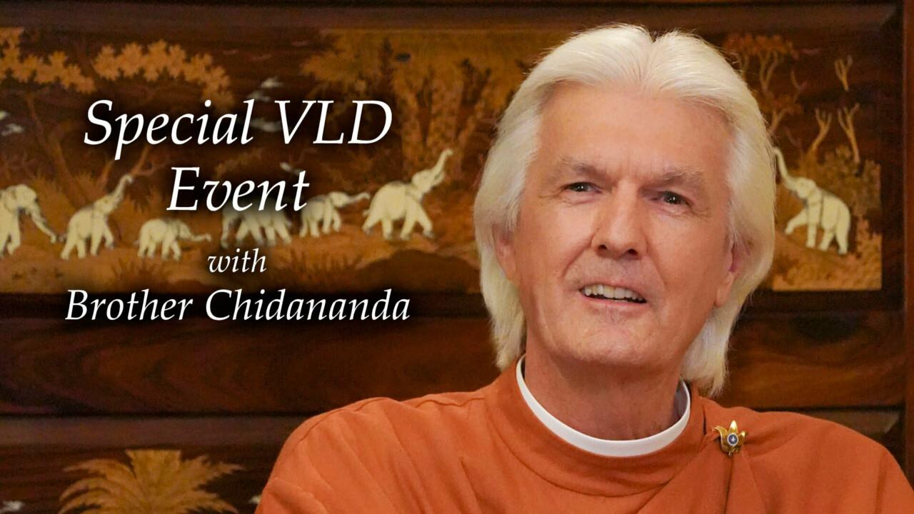 2021 9 21 Brother Chidananda Special VLD Livestream Event Video Card 1b