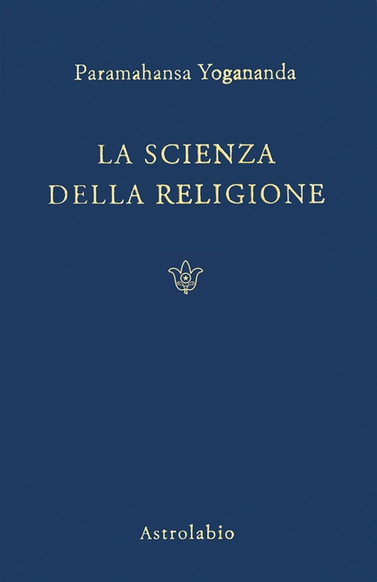 La Scienza Della Religione