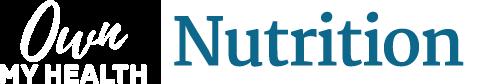 Own My Health: Nutrition